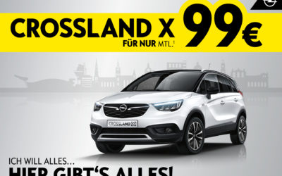 Ich will alles – hier gibt's alles: Opel Crossland X